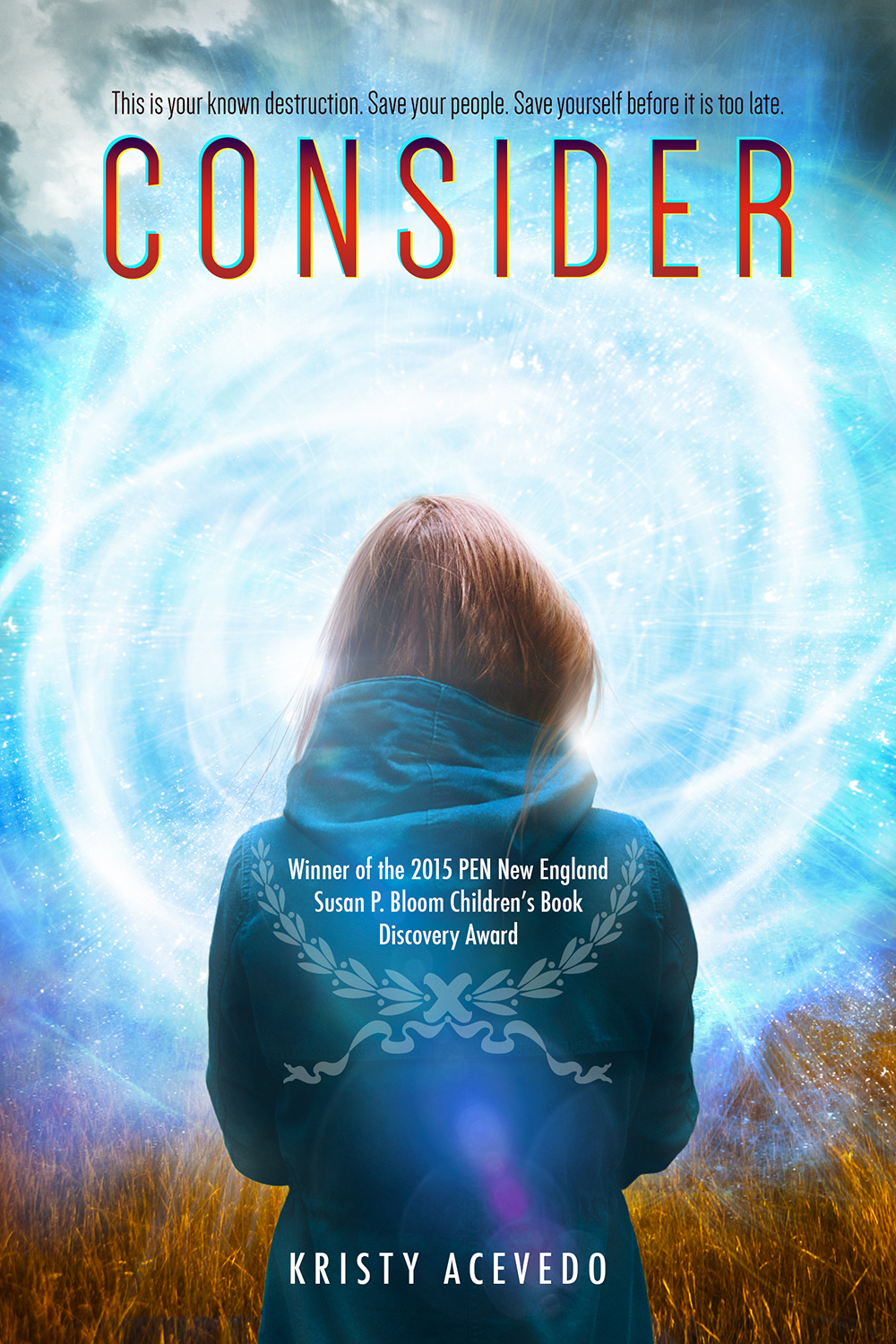 Consider (Holo Series, #1)  by  Kristy Acevedo