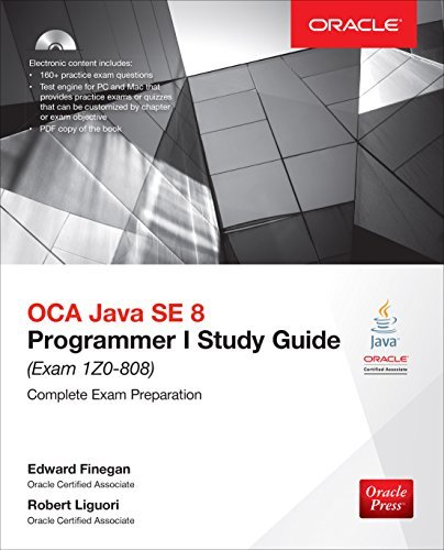 OCA Java SE 8 Programmer I Study Guide (Exam 1Z0-808) (Oracle Press) Edward Finegan