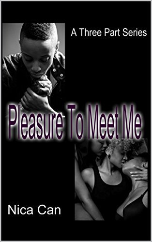 Pleasure to Meet Me: Pleasure to Meet Me (Let My Words be Truth Book 1)  by  Nica Canady