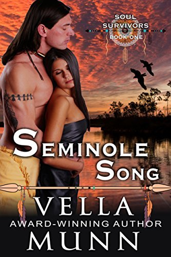 Seminole Song (The Soul Survivors Series, Book 1)  by  Vella Munn