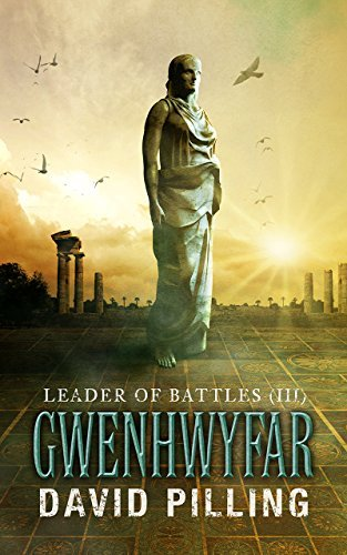 Gwenhwyfar (Leader of Battles #3)  by  David Pilling
