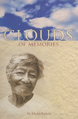 Clouds of Memories  by  Mona Kahele