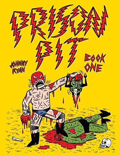 Prison Pit: Book One Johnny Ryan