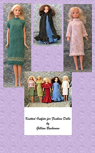 Knitted Outfits for Fashion Dolls  by  Gillian Buchanan