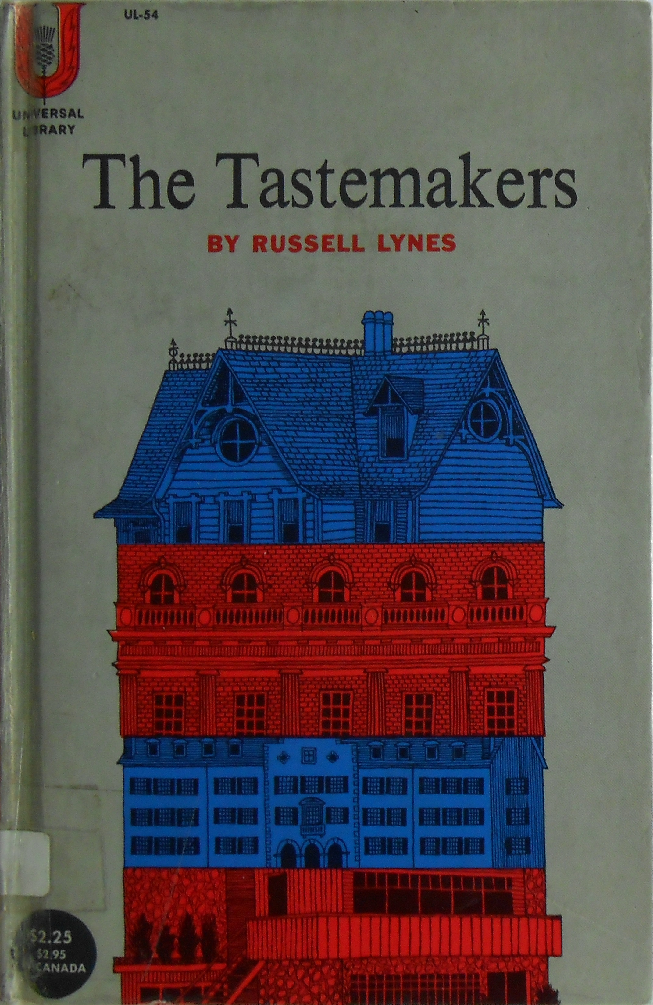 The Tastemakers: The Shaping of American Popular Taste  by  Russell Lynes