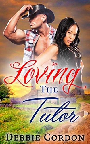 Loving The Tutor: Billionaire Western BWWM Romance  by  Debbie Gordon