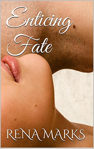 Enticing Fate: Sins Of Fate  by  Rena Marks
