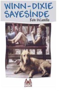 Winn-Dixie Sayesinde Kate DiCamillo