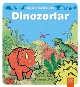 Küçük Ansiklopedim Dinozorlar Cecile Jugia