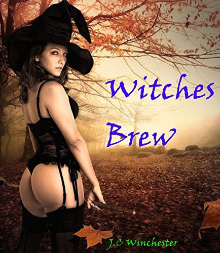 Witches Brew J.C. Winchester