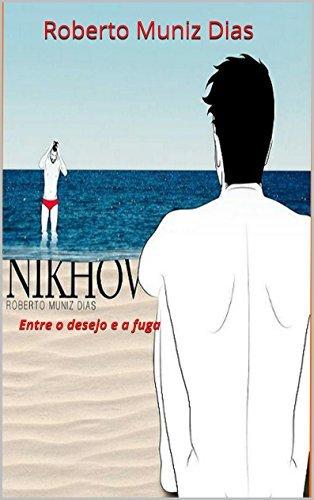 NIKHOV: Entre o desejo e a fuga Tony Rey