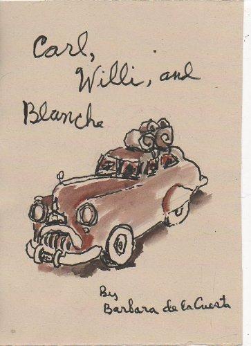 Carl, Willi, and Blanche Barbara De La Cuesta