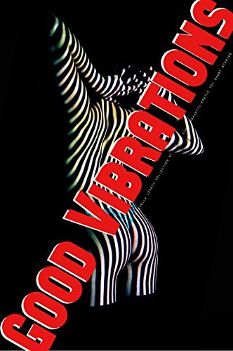 Good Vibrations: A Novella Length Collection of Fun and Kinky Romantic Erotic Toy Short Stories AmorBooks Publishing