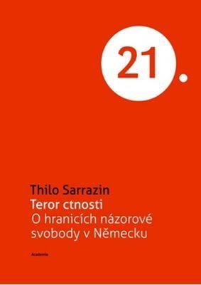 Teror ctnosti: o hranicích názorové svobody v Německu Thilo Sarrazin