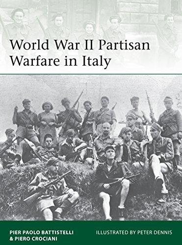 World War II Partisan Warfare in Italy Pier Paolo Battistelli