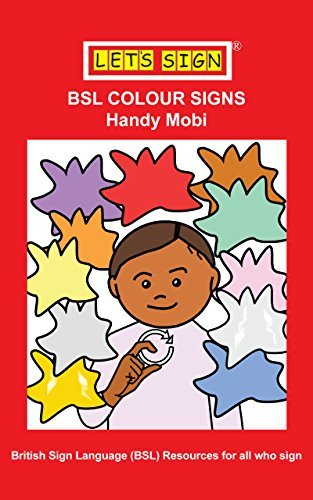 BSL COLOUR SIGNS: Handy Mobi Cath Smith