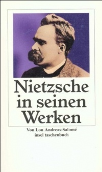 Фридрих Ницше в зеркале его творчества Лу Андреас-Саломе