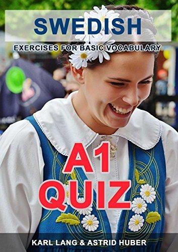 Swedish Quiz A1 - exercises for basic vocabulary Karl Lang