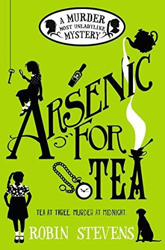 Arsenic For Tea (Wells and Wong, #2) Robin  Stevens