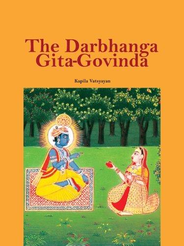 The Darbhanga Gita-Govinda  by  Kapila Vatsyayan