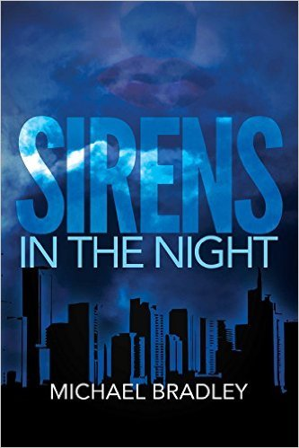Sirens in the Night  by  Michael   Bradley