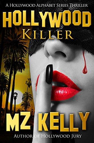 Hollywood Killer (Hollywood Alphabet, #11) M.Z. Kelly