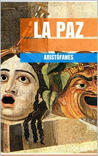 La paz  by  Aristófanes