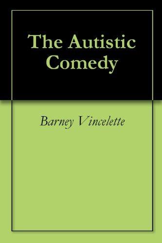 The Autistic Comedy Barney Vincelette