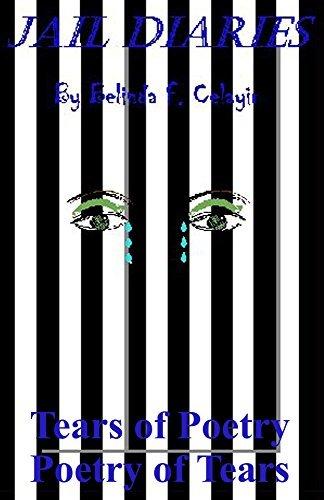 Jail Diaries  by  Belinda Celayir