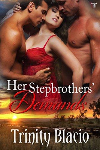 Her Stepbrothers Demands  by  Trinity Blacio
