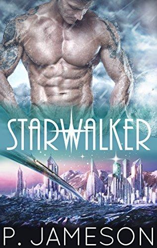Starwalker (Starborn, #1)  by  P. Jameson