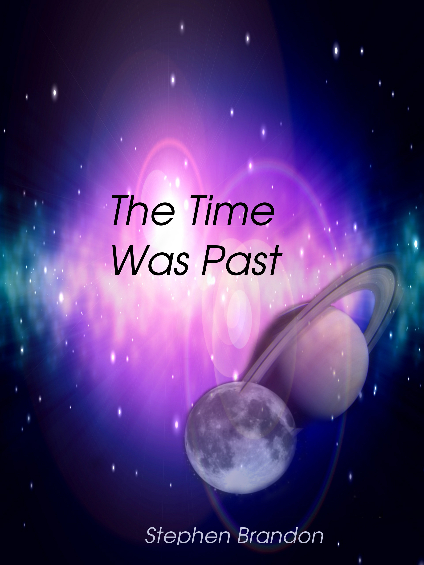 The Time Was Past  by  Stephen Brandon