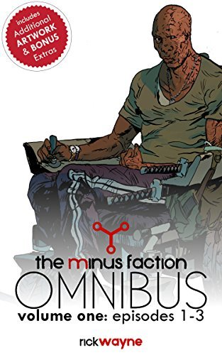 The Minus Faction Omnibus: Volume One (The Minus Faction Omnibus Collection Book 1) Rick Wayne