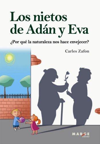 Los nietos de Adán y Eva  by  Carles Zafon
