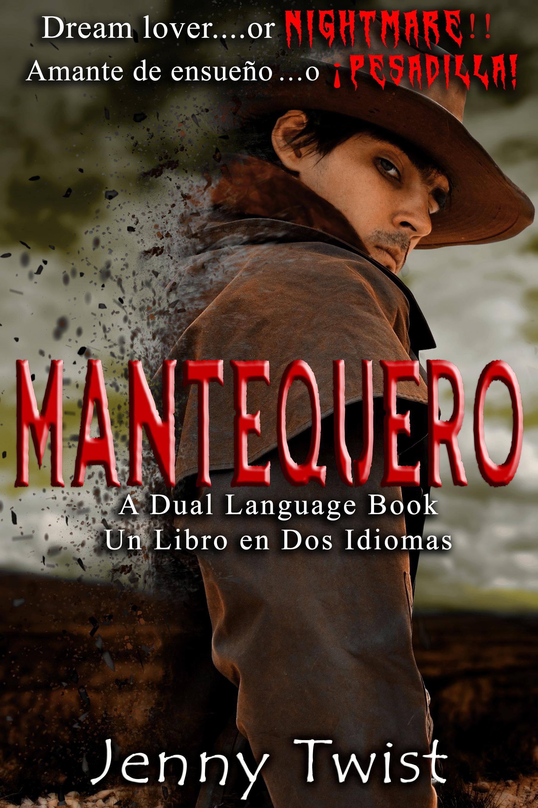 Mantequero - Dual Language Book: English/Spanish  by  Jenny Twist