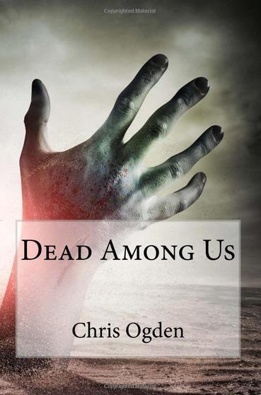 Dead Among Us Chris  Ogden