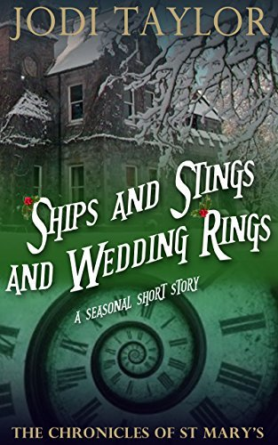 Ships and Stings and Wedding Rings (The Chronicles of St. Marys, #6.5) Jodi Taylor