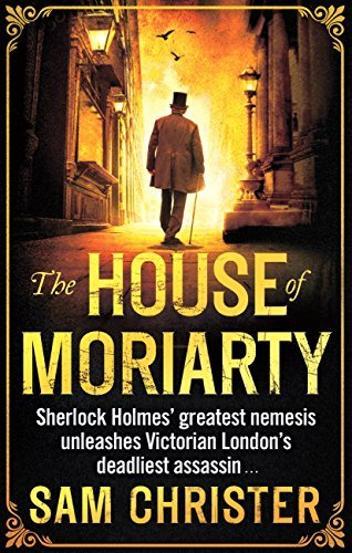 The House Of Moriarty  by  Sam Christer