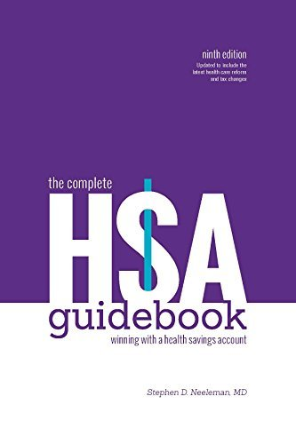 The Complete HSA Guidebook  by  MD Stephen D. Neeleman