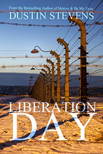 Liberation Day: A Suspense Thriller  by  Dustin Stevens