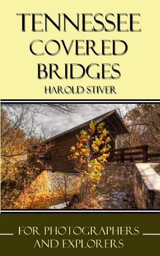 Tennessee Covered Bridges Harold Stiver
