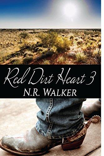 Red Dirt Heart 3: Volume 3 (Red Dirt Heart Series)  by  N.R. Walker