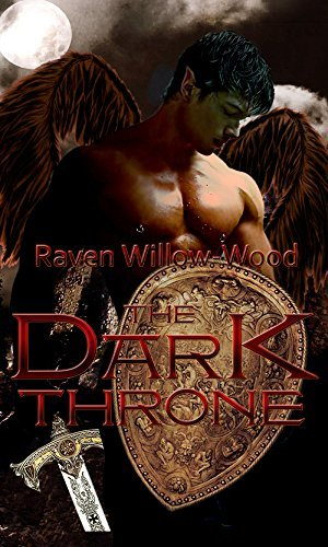 The Dark Throne  by  Raven Willow-Wood