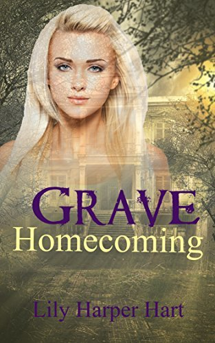 Grave Homecoming (A Maddie Graves Mystery #1)  by  Lily Harper Hart