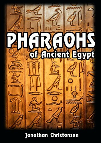 Pharaohs of Ancient Egypt: Biography of greatest Pharaohs of Ancient Egypt (Ancient Civilization ruler Book 1)  by  Jonathan Christensen