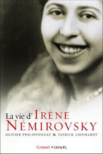 La vie dIrène Nemirovsky Patrick Lienhardt