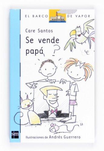 Se vende papá (eBook-ePub) (Barco de Vapor Azul) Care Santos Torres