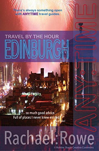 ANY:TIME Edinburgh: Travel  by  the Hour by Rachael Rowe