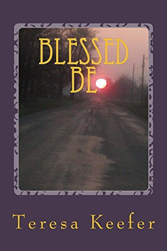Blessed Be (The Sisters Book 1)  by  Teresa Keefer