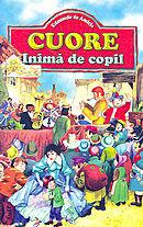 Cuore - Inimă de copil  by  Edmondo De Amicis
